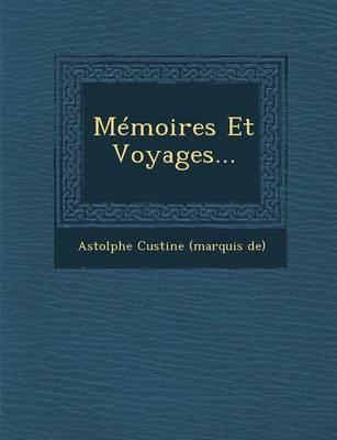 Memoires Et Voyages... (Paperback)