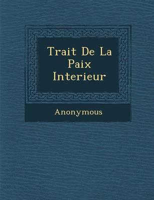 Trait de La Paix Interieur (Paperback)