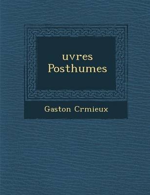 Uvres Posthumes (Paperback)