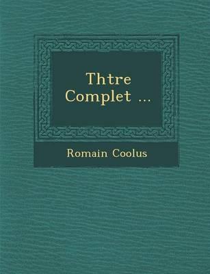 Th Tre Complet ... (Paperback)