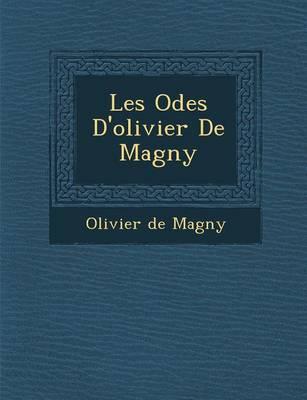 Les Odes D'Olivier de Magny (Paperback)