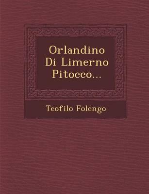 Orlandino Di Limerno Pitocco... (Paperback)