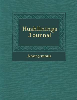 Hush Llnings Journal (Paperback)