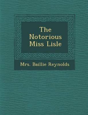 The Notorious Miss Lisle (Paperback)