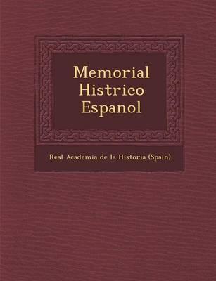 Memorial Hist Rico Espanol (Paperback)