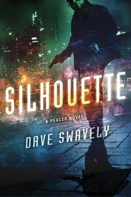 Silhouette: A Peacer Novel (Hardback)