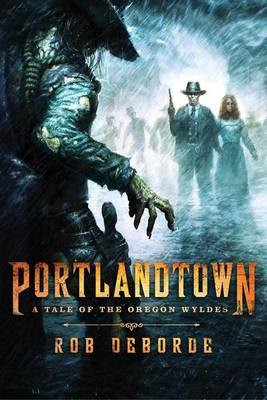 Portlandtown: A Tale of the Oregon Wyldes (Paperback)