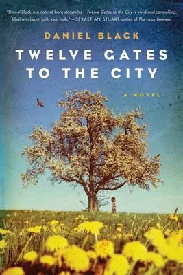 Twelve Gates to the City (Paperback)