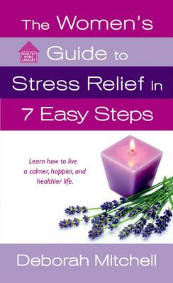 The Woman's Guide to Stress Relief in 7 Easy Steps (Paperback)