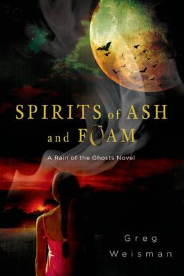 Spirits of ASH and Foam (Paperback)