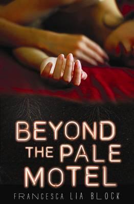 Beyond the Pale Motel (Hardback)
