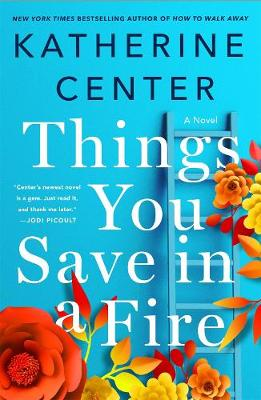 Things You Save in a Fire (Hardback)