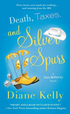 Death, Taxes, and Silver Spurs (Paperback)