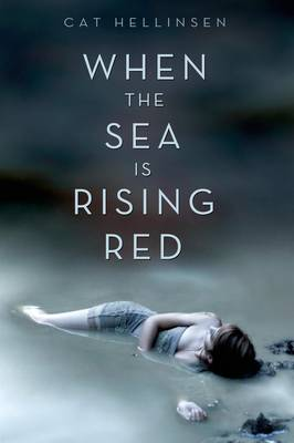When the Sea is Rising Red (Paperback)