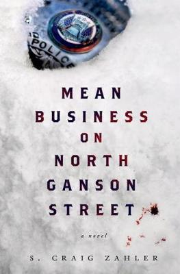 Mean Business on North Ganson Street (Hardback)