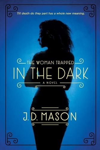 The Woman Trapped in the Dark (Paperback)