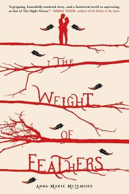 The Weight of Feathers (Hardback)