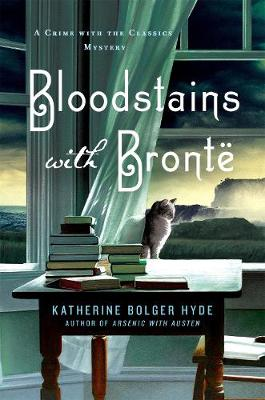 Bloodstains with Bronte: A Crime with the Classics Mystery (Hardback)