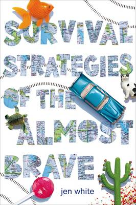 Survival Strategies of the Almost Brave (Paperback)