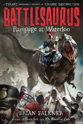 Rampage at Waterloo: Battlesaurus (Paperback)