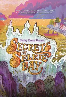 Secrets of Selkie Bay (Paperback)