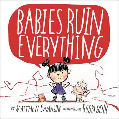 Babies Ruin Everything (Hardback)