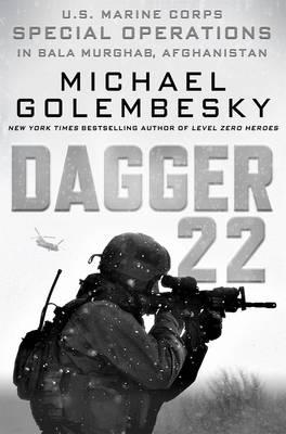 Dagger 22: U.S. Marine Corps Special Operations in Bala Murghab, Afghanistan (Hardback)