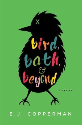 Bird, Bath, and Beyond: An Agent to the Paws Mystery (Hardback)