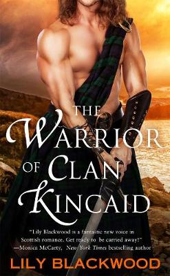 The Warrior of Clan Kincaid - Highland Warrior (Paperback)