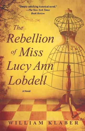 Rebellion of Miss Lucy Ann Lobdell (Paperback)