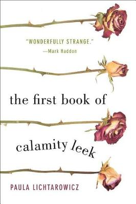 The First Book of Calamity Leek (Paperback)