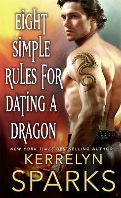 Eight Simple Rules for Dating a Dragon - The Embraced (Paperback)