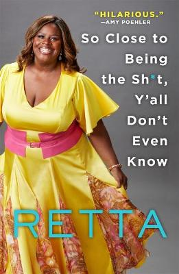 So Close to Being the Sh*t, Y'All Don't Even Know (Paperback)