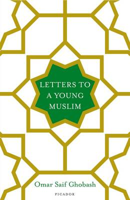 Letters to a Young Muslim (Hardback)