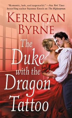 The Duke With the Dragon Tattoo - Victorian Rebels (Paperback)