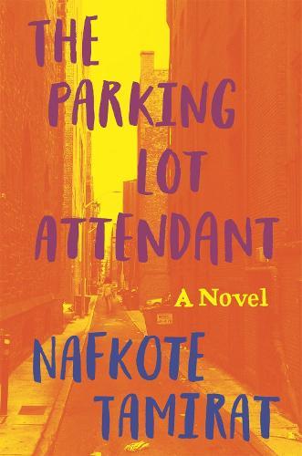 The Parking Lot Attendant: A Novel (Hardback)