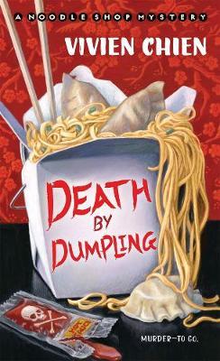 Death by Dumpling - A Noodle Shop Mystery (Paperback)