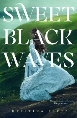 Sweet Black Waves (Hardback)