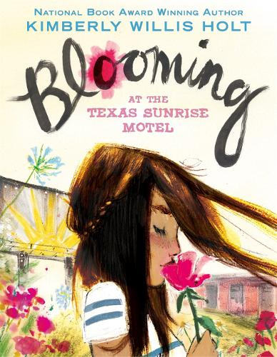 Blooming at the Texas Sunrise Motel (Paperback)