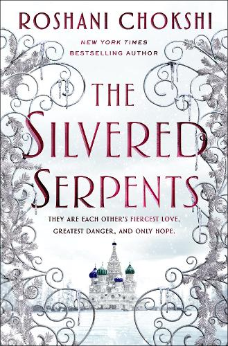 The Silvered Serpents - The Gilded Wolves (Hardback)