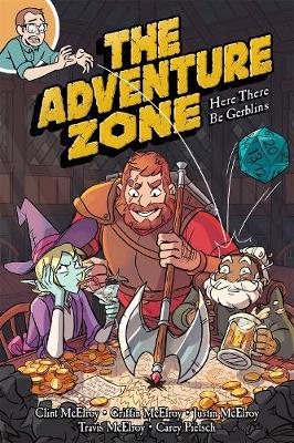 The Adventure Zone: Here There be Gerblins (Paperback)