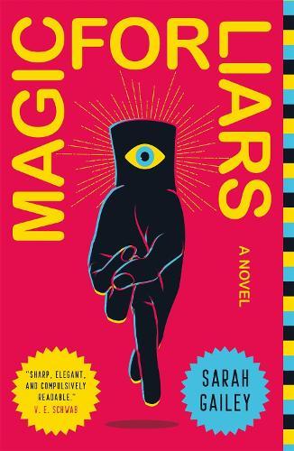 Magic for Liars: A Novel (Paperback)