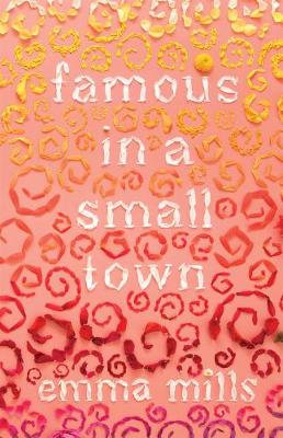 Famous in a Small Town (Hardback)