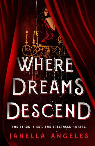 Where Dreams Descend: A Novel - Kingdom of Cards (Hardback)