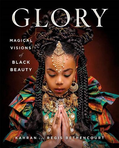 GLORY: Magical Visions of Black Beauty (Hardback)