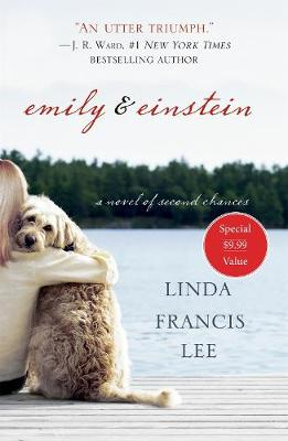 Emily & Einstein: A Novel of Second Chances (Paperback)