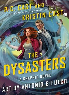 The Dysasters: The Graphic Novel: Volume 1 - Dysasters (Paperback)