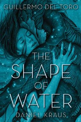 The Shape of Water (Paperback)