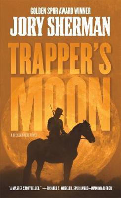 Trapper's Moon - Buckskinner (Paperback)