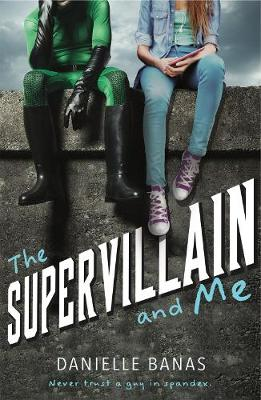 The Supervillain and Me (Paperback)